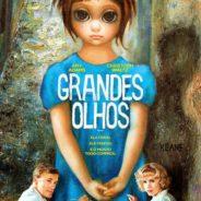 Terça do Cinema: Grandes Olhos