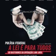 Terça do Cinema: Polícia Federal – A Lei é para Todos